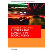 Understanding Theories and Concepts in Social Policy by Ruth Lister