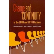 Change and Continuity in the 2008 and 2010 Elections by David W. Rohde