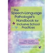 The Speech-Language Pathologist's Handbook for Inclusive School Practices by Julie Causton