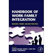 Handbook of Work-Family Integration by Karen Korabik