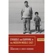 Struggle and Survival in the Modern Middle East by Edmund Burke