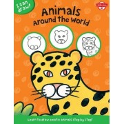 I Can Draw Animals Around the World by Walter Foster