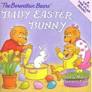 Lift And Flap The Berenstain Bears' Baby Easter Bunny by Jan Berenstain