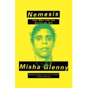Nemesis: One Man and the Battle for Rio