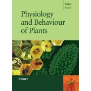 Physiology and Behaviour of Plants by Peter Scott