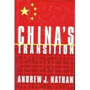 China's Transition by Andrew J. Nathan