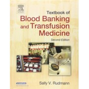 Textbook of Blood Banking and Transfusion Medicine by Sally V. Rudmann