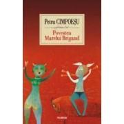 Povestea Marelui Brigand - Petru Cimpoesu
