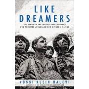 Like Dreamers by Yossi Klein Halevi