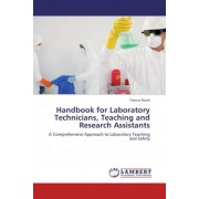 Handbook for Laboratory Technicians, Teaching and Research Assistants by Francis Nsiah