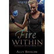 Fire Within by Ally Shields