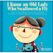 I Know an Old Lady Who Swallowed a Fly by Alan Mills