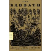 The Sabbath by Abraham Joshua Heschel