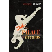 The Palace Of Dreams by Ismail Kadare