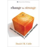 Change to Strange by Daniel M. Cable