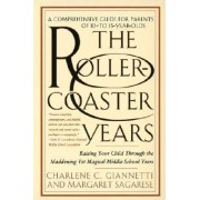 The Rollercoaster Years by Charlene Giannetti