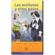 Easy Readers - Spanish - Level 1: Las Aceitunas y Otros Pasos by Lope de Rueda