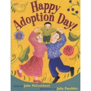 Happy Adoption Day! by John McCutcheon