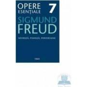 Opere esentiale 7 - Nevroza psihoza perversiune 2010 - Sigmund Freud