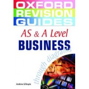 AS and A Level Business Studies through Diagrams by Andrew Gillespie