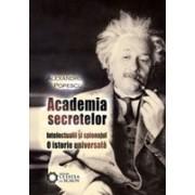 Academia secretelor. Intelectualii şi spionajul. O istorie universală. ed. 2/2011