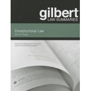 Gilbert Law Summaries on Constitutional Law by Jesse H. Choper