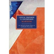 Critical Companion To Contemporary Marxism by Jaques Bidet