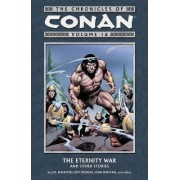 The Chronicles of Conan Volume 16: The Eternity War and Other Stories by J. M. DeMatteis