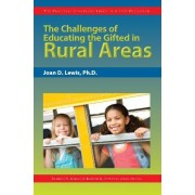 The Challenges of Educating the Gifted in Rural Areas by Frances Karnes