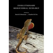 Evolutionary Behavioral Ecology by David Westneat