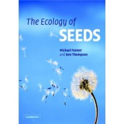 The Ecology of Seeds by Michael Fenner