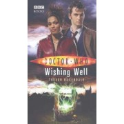 Doctor Who: Wishing Well by Trevor Baxendale