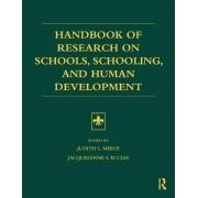 Handbook of Research on Schools, Schooling and Human Development by Judith L. Meece