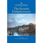 The Cambridge Companion to the Scottish Enlightenment by Alexander Broadie