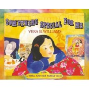 Something Special for Me by Vera B Williams