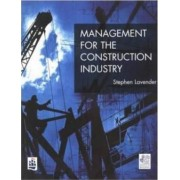 Management for the Construction Industry by Stephen D. Lavender