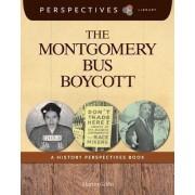 The Montgomery Bus Boycott by Martin Gitlin