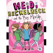 Heidi Heckelbeck and the Big Mix-Up by Wanda Coven