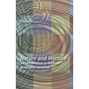 Nature and Nurture: An Introduction to Human Behavioral Genetics. by Research Professor in Behavioural Genetics Robert Plomin