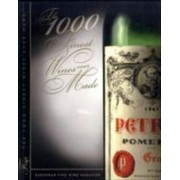 The 1000 Finest Wines Ever Made by European Fine Wine Magazine