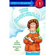 Sir Preschool: the Snowball by J. Armstrong