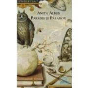 Paradis si paradox - Cl - Anita Albus