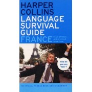 HarperCollins Language Survival Guide: France by Harper Collins Publishers