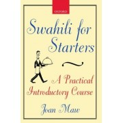 Swahili for Starters by Joan Maw