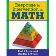 Response to Intervention in Math by Paul J. Riccomini