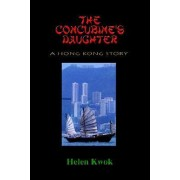 The Concubine's Daughter by Helen Kwok