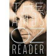 The Amos Oz Reader by Mr Amos Oz