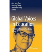 Global Voices in Education: Ruth Wong Memorial Lectures, Volume II