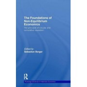 The Foundations of Non-equilibrium Economics by Sebastian Berger