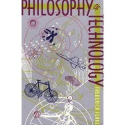 Philosophy of Technology by Frederick Ferre